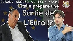 """Olivier Delamarche : """"L'italie prépare sa sortie de l'euro"""". L'Italexit c'est pour bientôt ?"""