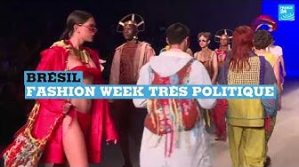 Brésil : Fashion Week anti-Bolsonaro