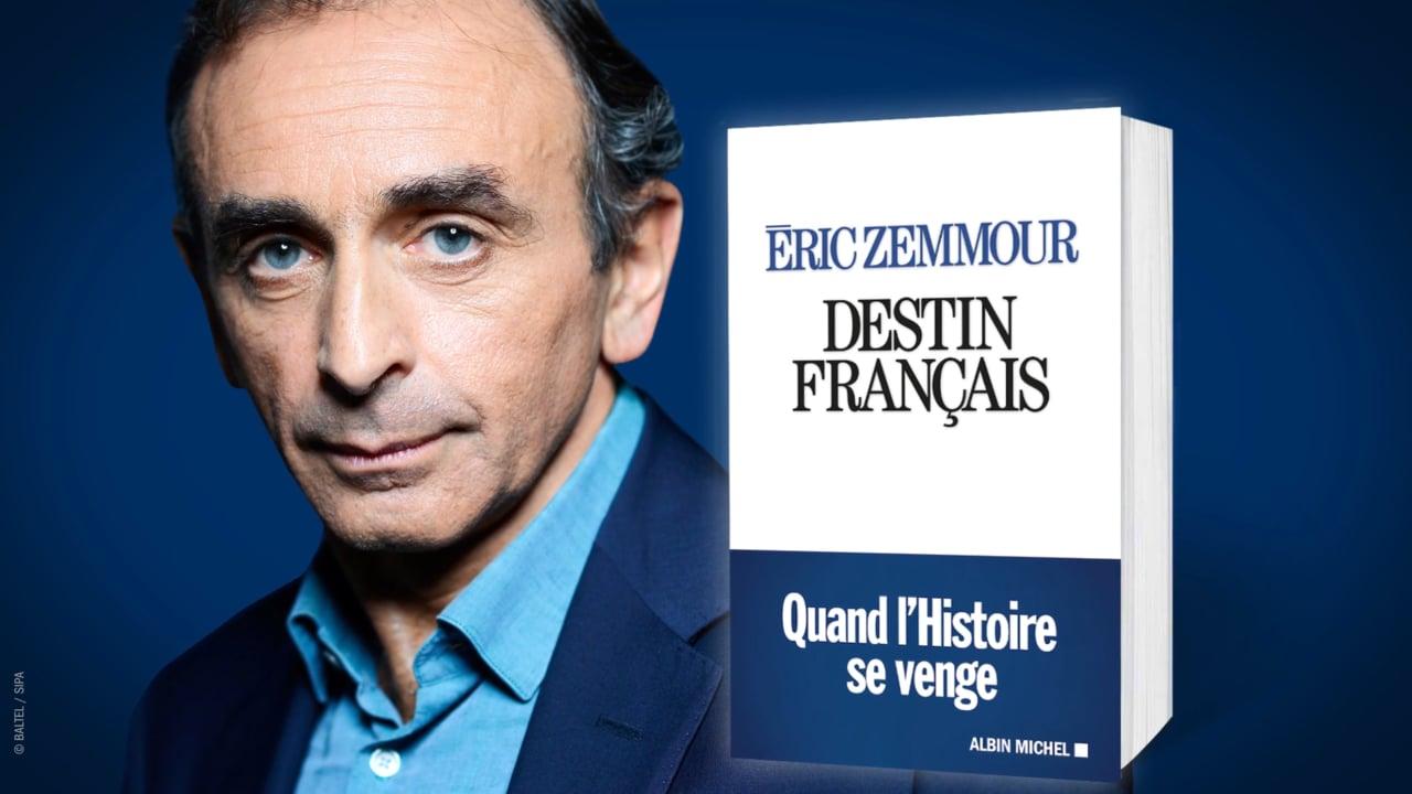 """""""Destin Français"""" : la France selon Zemmour"""