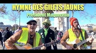 Président Maquereau : l'hymne des Gilets Jaunes (VIDÉO)
