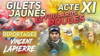 Gilets Jaunes, acte XI, et Foulards Rouges : les reportages de Vincent Lapierre (VIDÉO)
