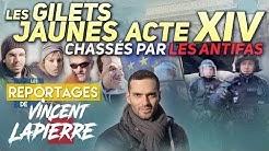 Les Gilets Jaunes : Chassés par les antifas, Acte XIV (Les Reportages de Vincent Lapierre)