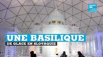 Slovaquie : une basilique entièrement construite en glace (VIDÉO)