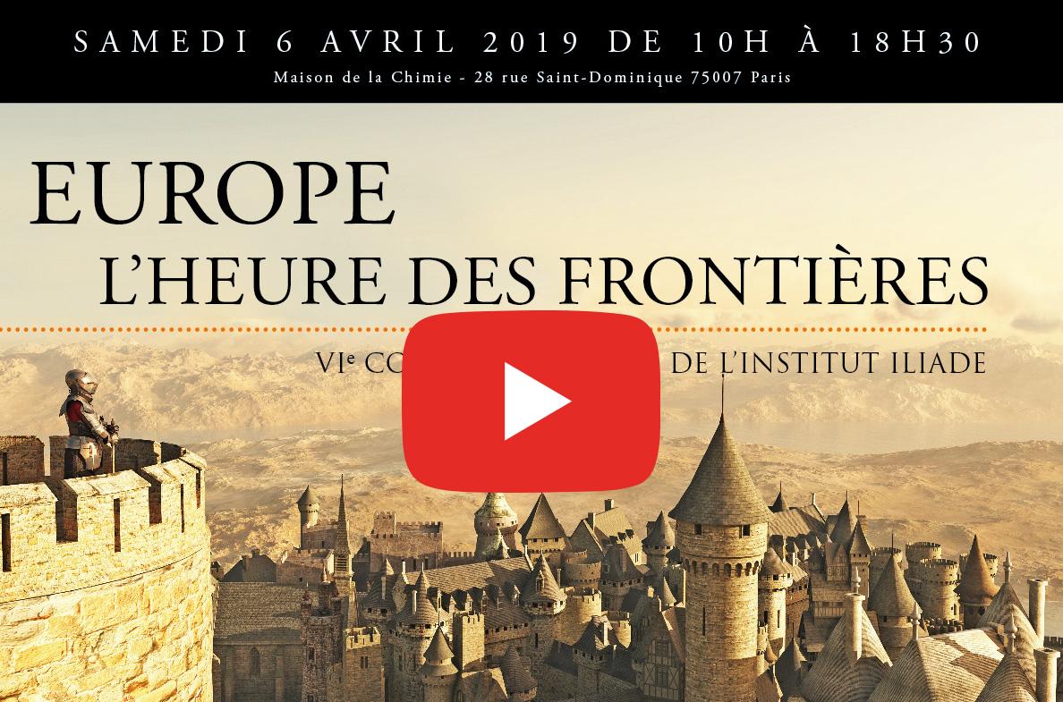 "6e colloque de l'Institut Iliade : ""Europe, l'heure des frontières"" (AGENDA)"
