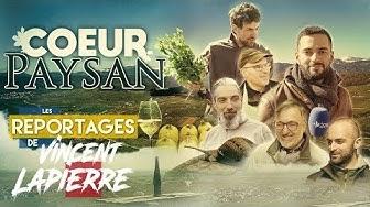 Cœur paysan (Les Reportages de Vincent Lapierre)