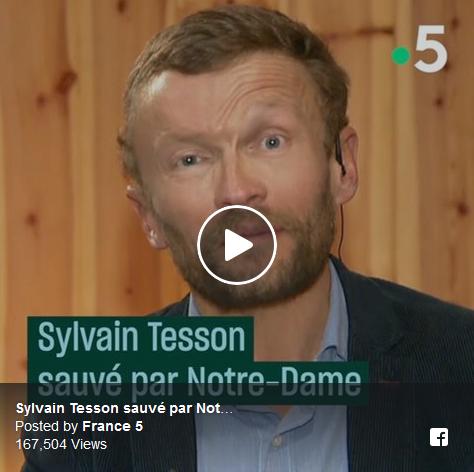 Sylvain Tesson : sauvé par Notre-Dame (VIDÉO)