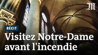 Revisitez Notre-Dame de Paris avant l'incendie (VIDÉO)