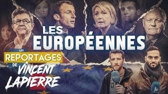 La campagne des élections européennes : des meetings du RN, de LFI, de LREM et de l'UPR comme si vous y étiez (Les Reportages de Vincent Lapierre)