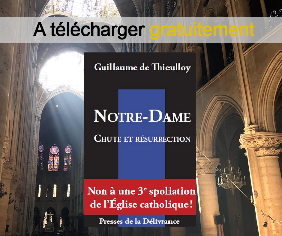 Notre-Dame, chute et résurrection : livre gratuit à télécharger