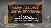 « Julian Assange est torturé, notre crainte est qu'il meure en prison »