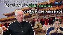 Le plan secret de la superpuissance chinoise (Charles Gave)