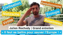Julien Rochedy : « Il faut se battre pour sauver l'Europe ! » (ENTRETIEN)
