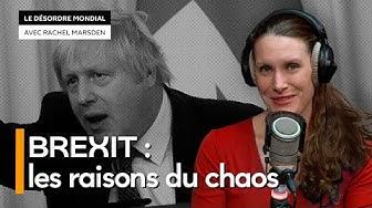 Pourquoi le Brexit cause-t-il le chaos en Grande-Bretagne ? (John Laughland)