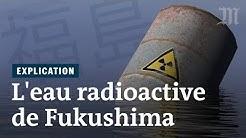 Comment se débarrasser de l'eau radioactive de Fukushima ?