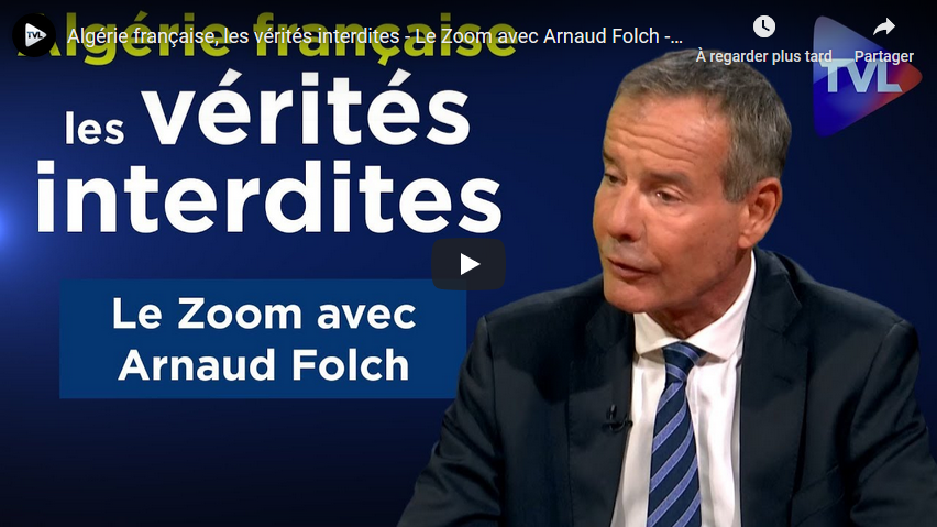 Algérie française, les vérités interdites (Arnaud Folch)