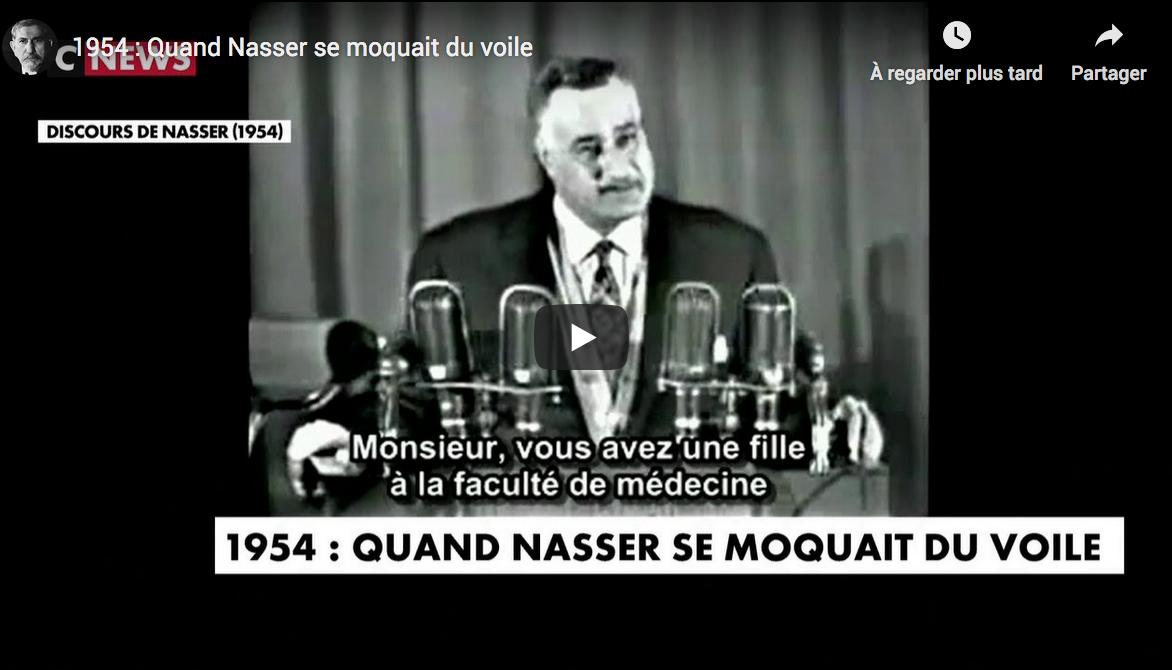 1954 : Quand Nasser se moquait du voile (VIDÉO)