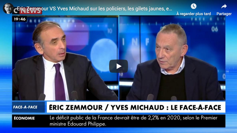Policiers, Gilets jaunes, etc. : Éric Zemmour VS Yves Michaud (DÉBAT)