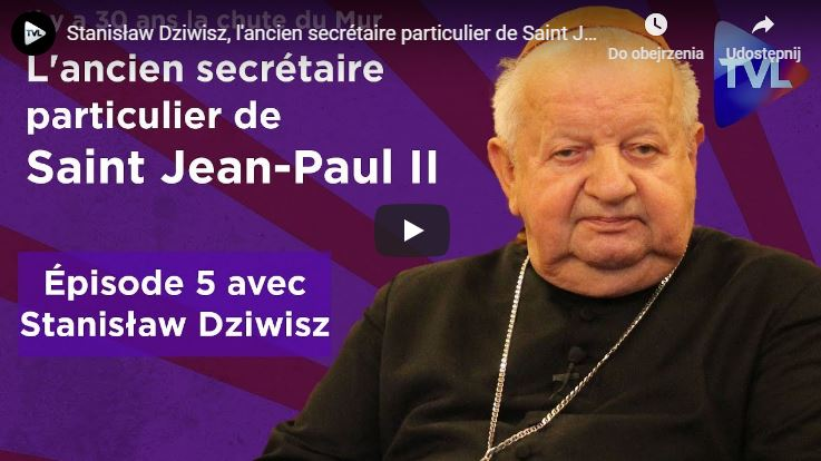 Entretien de TV Libertés avec Mgr Stanisław Dziwisz, l'ancien secrétaire particulier de Saint Jean-Paul II