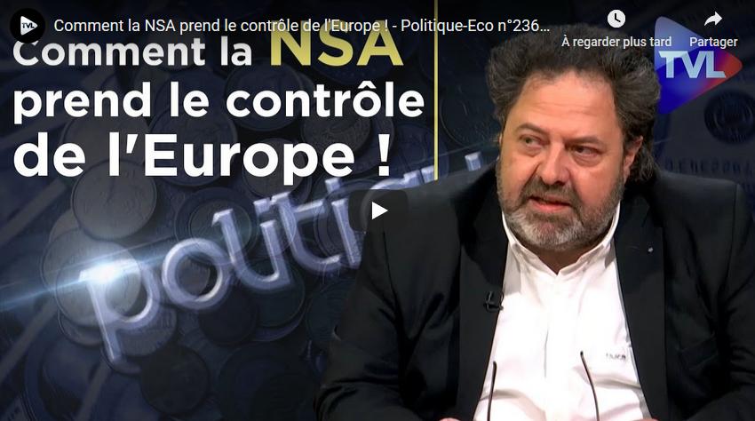 Comment la NSA prend le contrôle de l'Europe ! (Lionel Bieder)