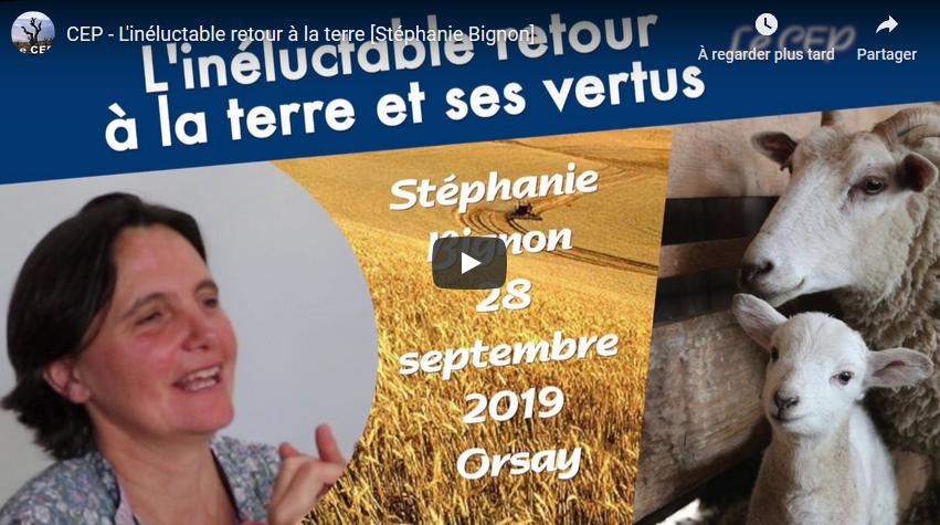 Conférence : L'inéluctable retour à la terre (Stéphanie Bignon)