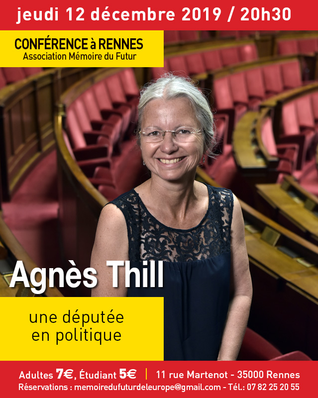 Jeudi 12 décembre à Rennes : Agnès Thill, une députée en politique (CONFÉRENCE)