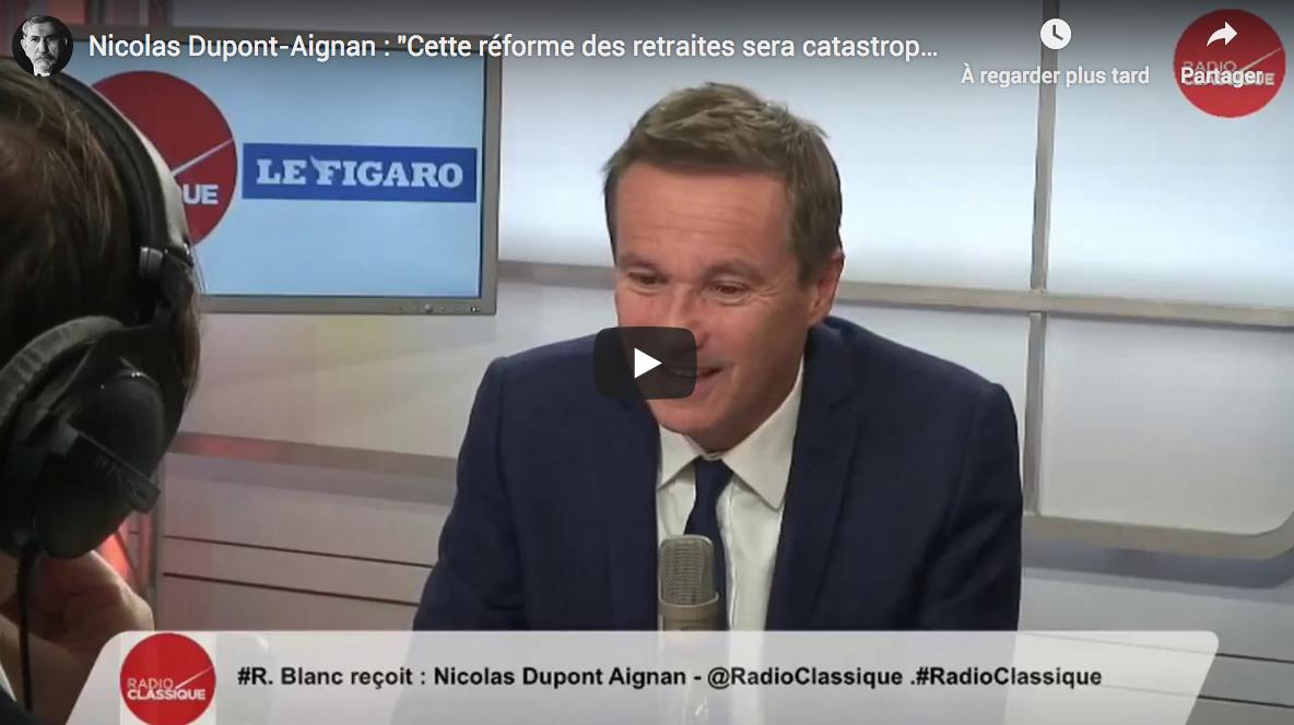 """Nicolas Dupont-Aignan : """"Cette réforme des retraites sera catastrophique"""" (VIDÉO)"""
