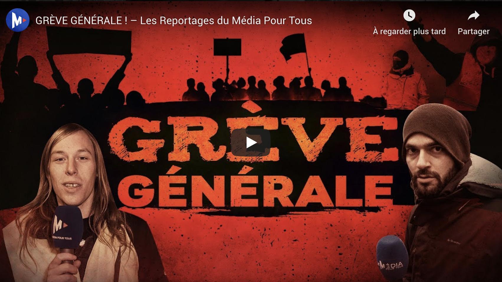Grève générale ! (Les Reportages du Média Pour Tous) + l'agression de Vincent Lapierre par des syndicalistes extrémistes