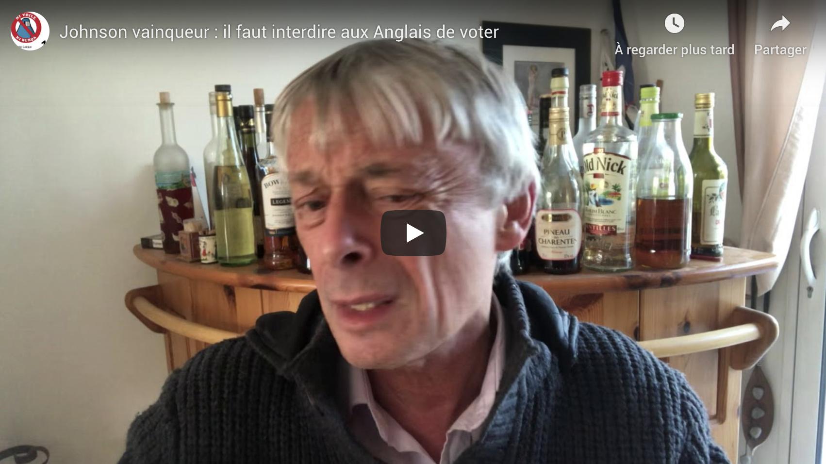 """Johnson vainqueur : """"Il faut interdire aux Anglais de voter"""" (Pierre Cassen, ironique)"""