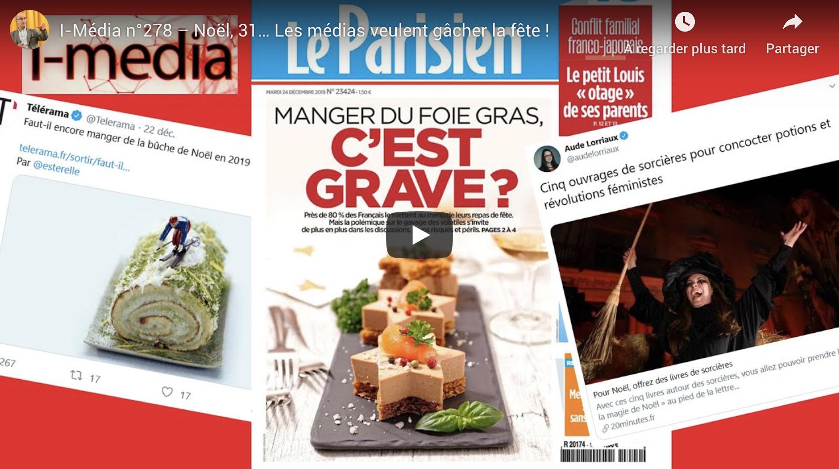 I-Média n°278 – Noël, 31… Les médias veulent gâcher la fête !