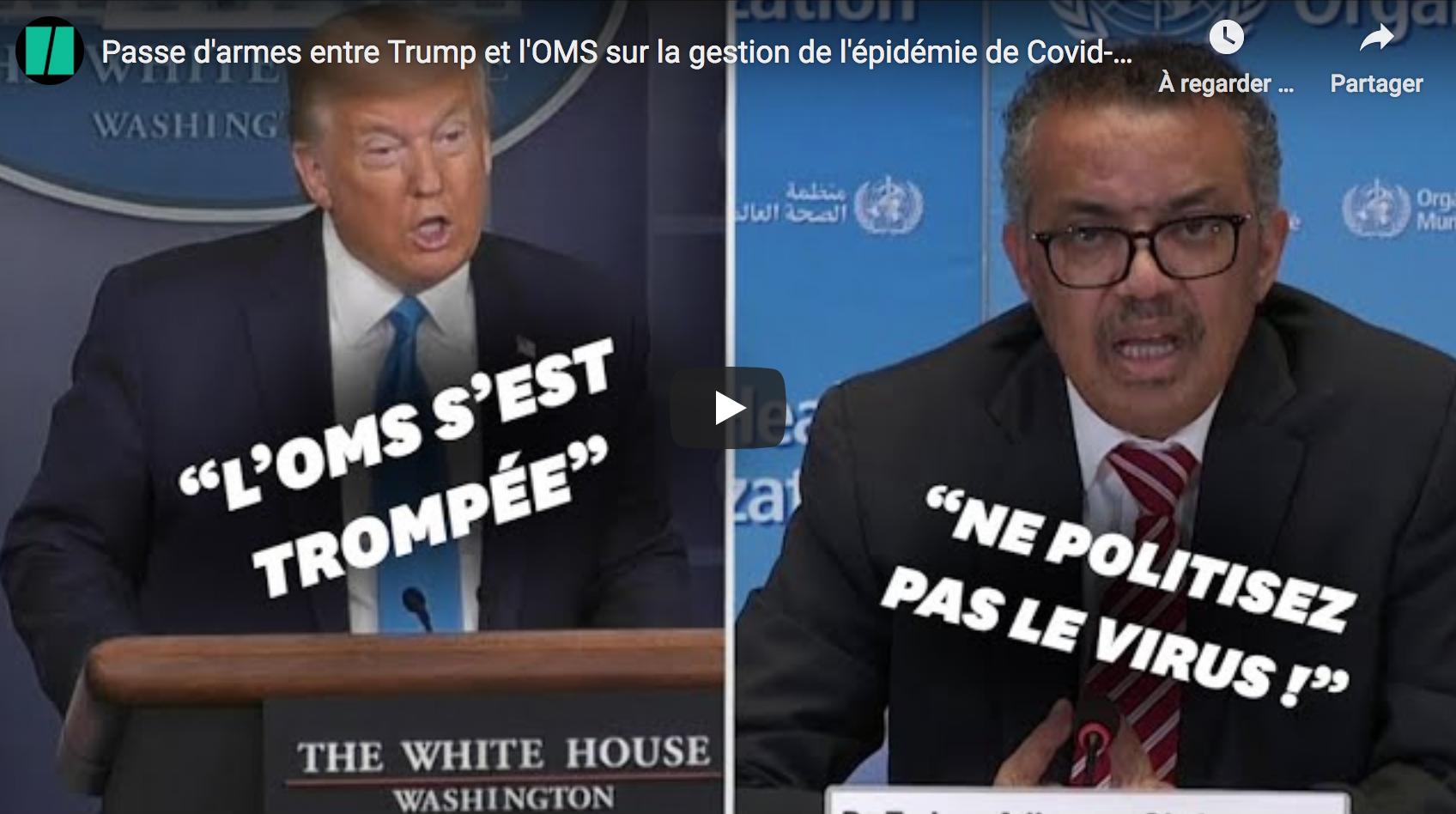 Passe d'armes entre Donald Trump et l'OMS sur la gestion de l'épidémie de Covid-19