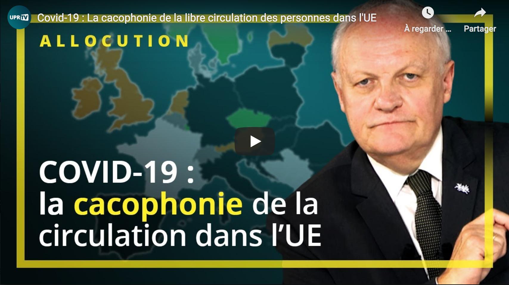 Covid-19 : La cacophonie de la libre circulation des personnes dans l'UE (François Asselineau)