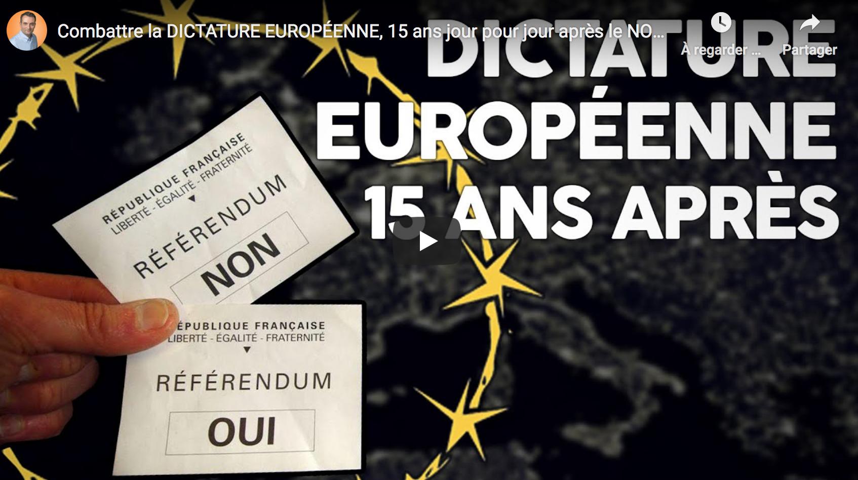 Combattre la tyrannie européenne, 15 ans jour pour jour après le NON des Français (Florian Philippot)
