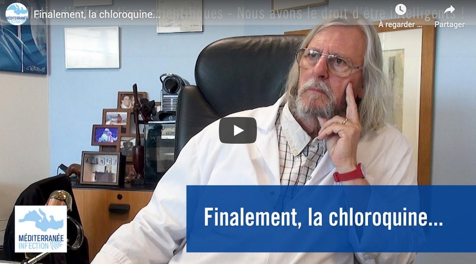 Finalement, la chloroquine… (Pr Didier Raoult)