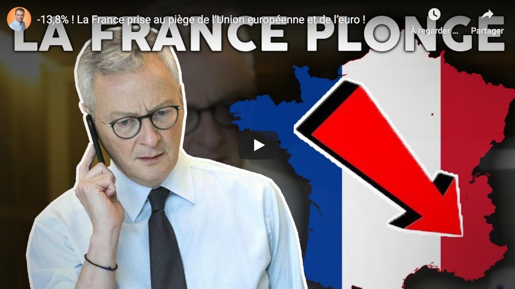 """""""-13,8% ! La France prise au piège de l'Union européenne et de l'euro !"""" (Florian Philippot)"""