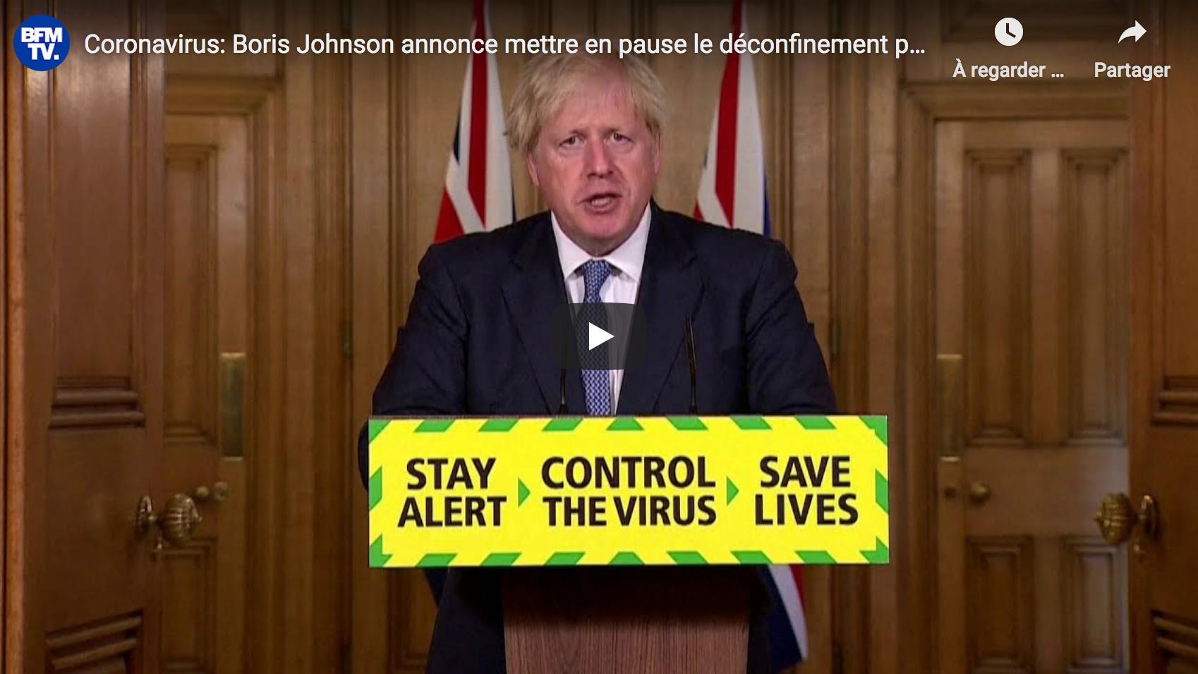 Coronavirus : Boris Johnson annonce mettre en pause le déconfinement pour 15 jours au Royaume-Uni