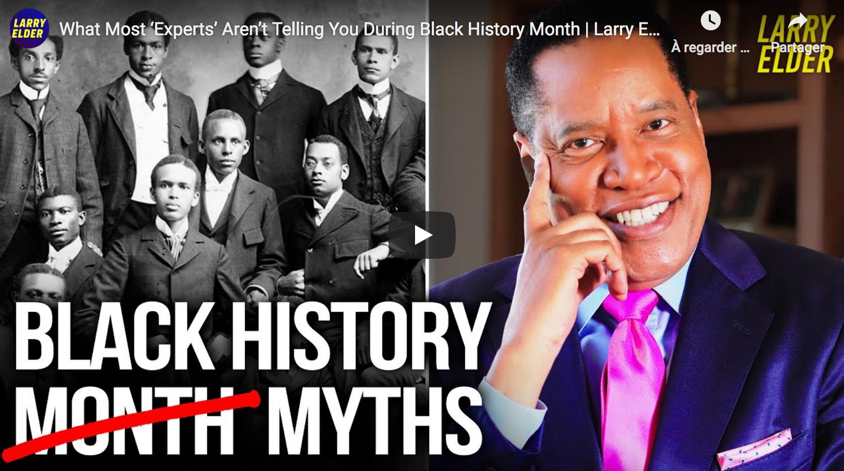 Les mythes de l'histoire des Noirs (Larry Elder, IN ENGLISH)