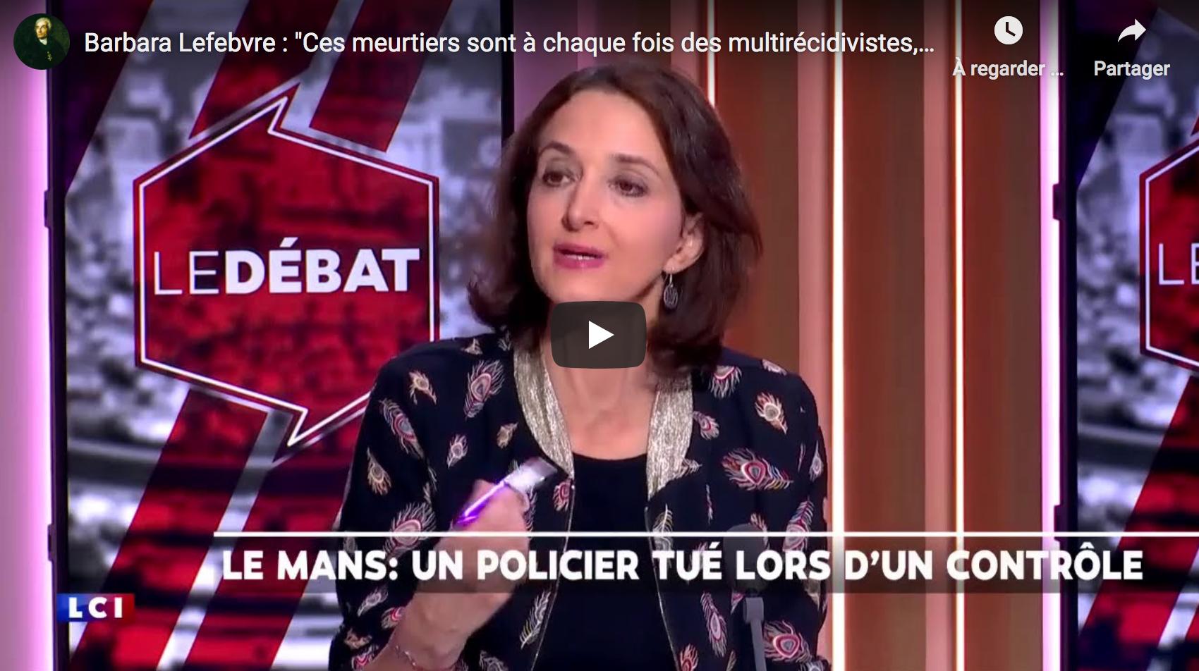 Barbara Lefebvre : «Ces meurtriers sont à chaque fois des multirécidivistes, ouvrons les yeux !» (VIDÉO)