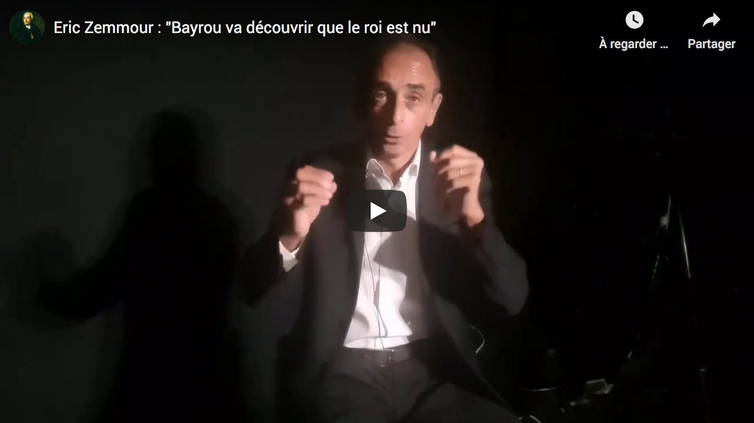Éric Zemmour : «François Bayrou va découvrir que le roi est nu» (VIDÉO)