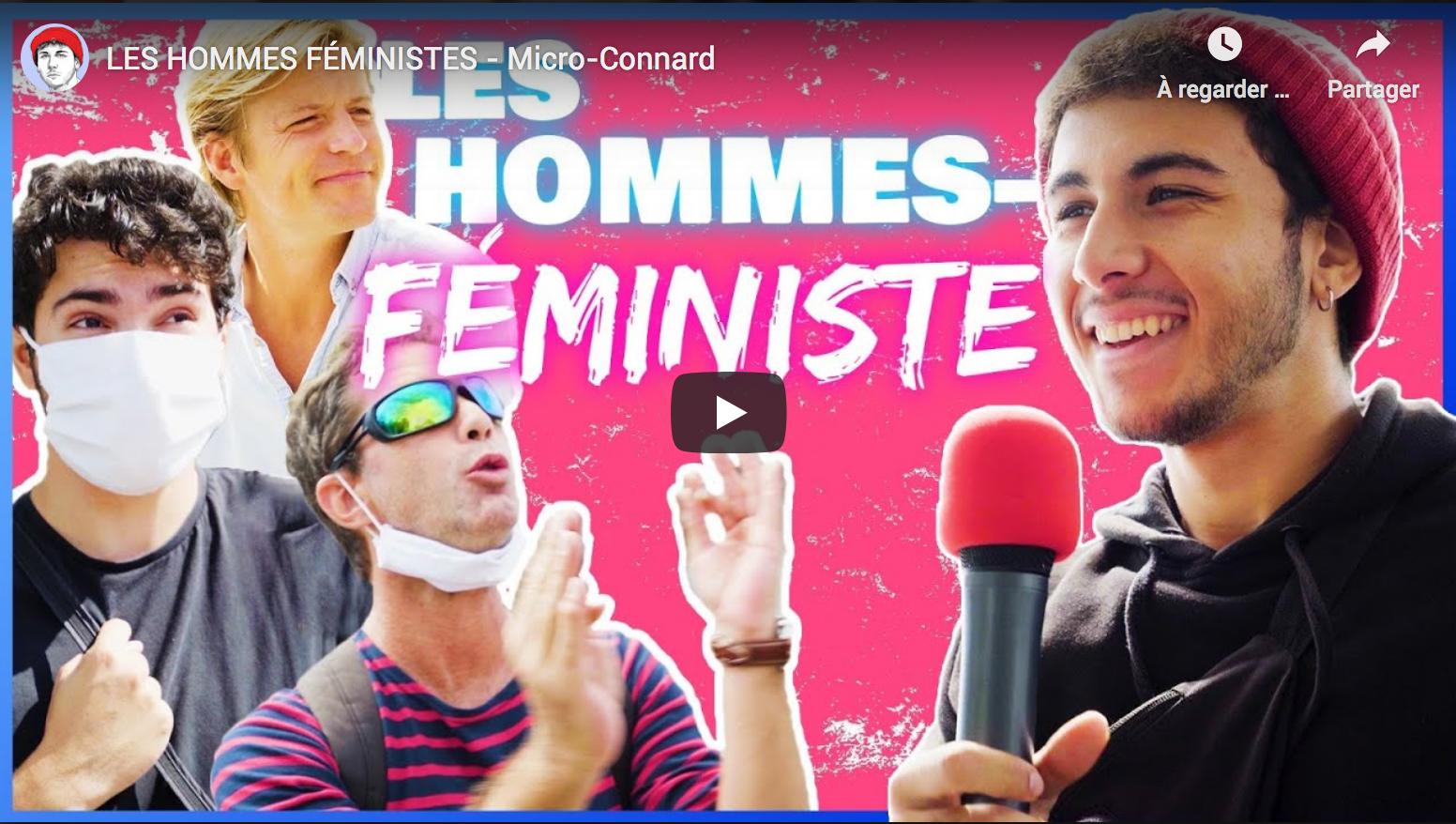 Rencontre avec des «hommes» féministes (Micro-Connard)