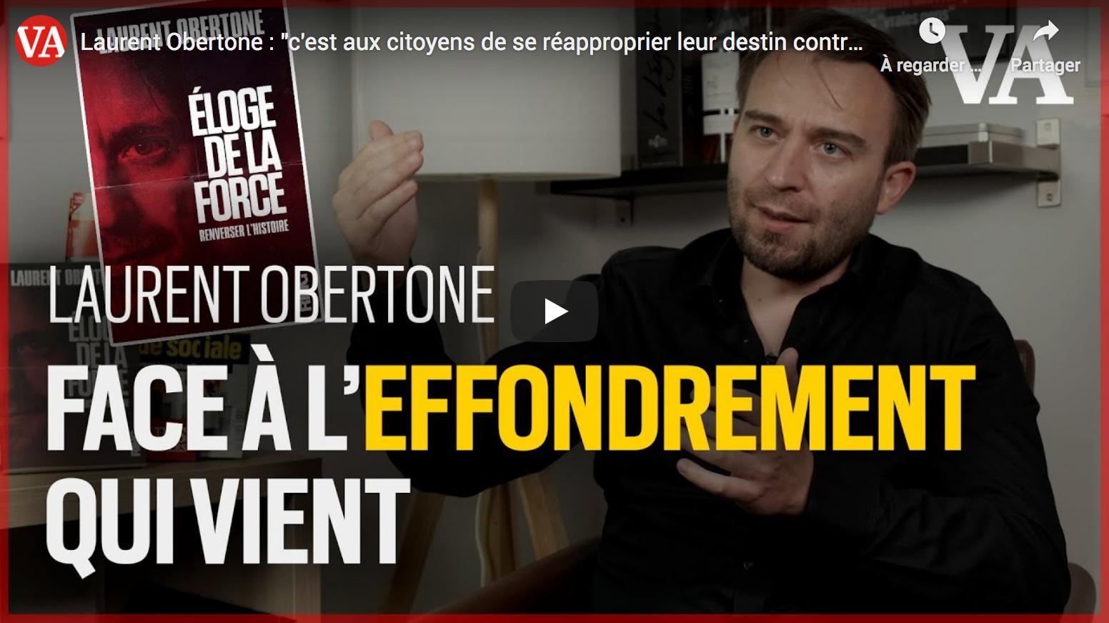 Laurent Obertone : «C'est aux citoyens de se réapproprier leur destin contre l'État»