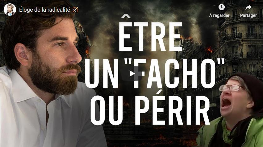 Éloge de la radicalité : «Être un facho ou périr» (Julien Rochedy)