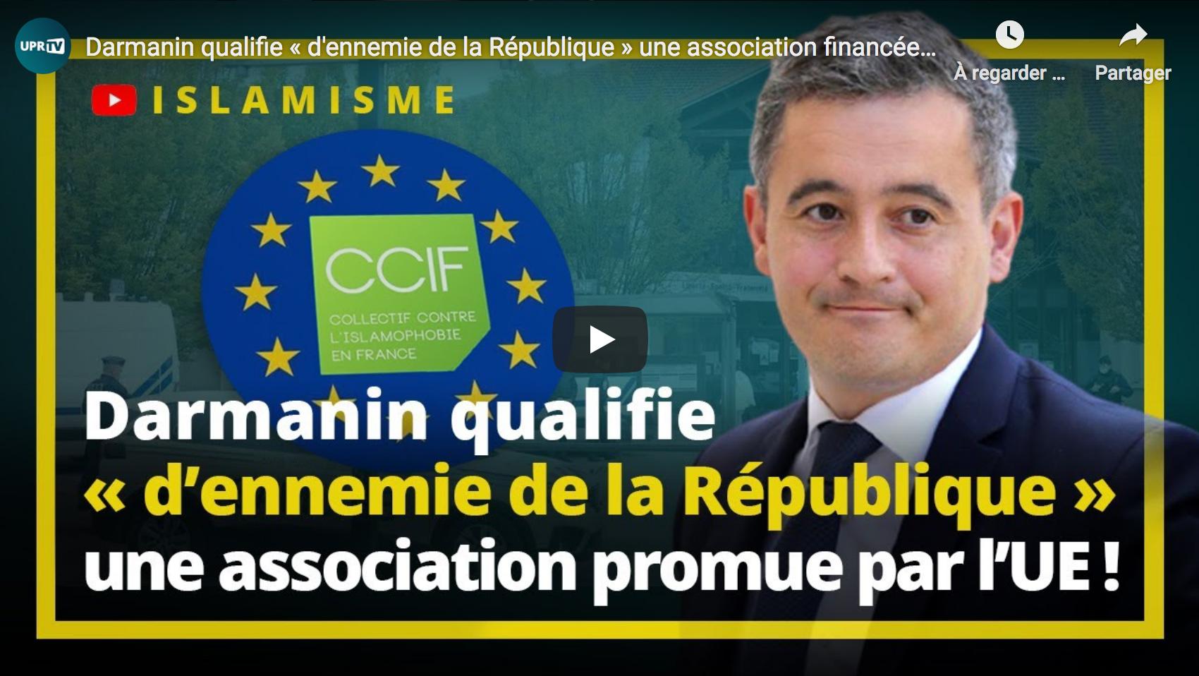 Gérald Darmanin qualifie « d'ennemie de la République » une association financée et promue par l'UE ! (François Asselineau)