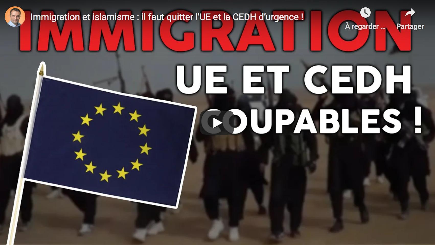 Immigration et islamisme : il faut quitter l'UE et la CEDH d'urgence ! (Florian Philippot)