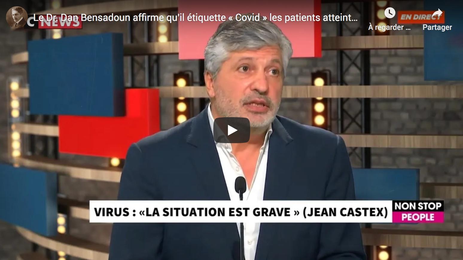 Le Dr Dan Bensadoun affirme qu'il étiquette « Covid » les patients atteints de rhinopharyngite… (VIDÉO)