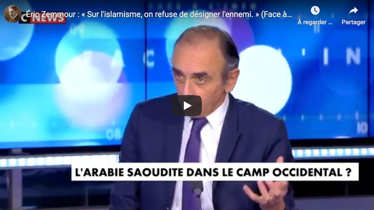 Éric Zemmour : « Sur l'islamisme, on refuse de désigner l'ennemi » (VIDÉO)
