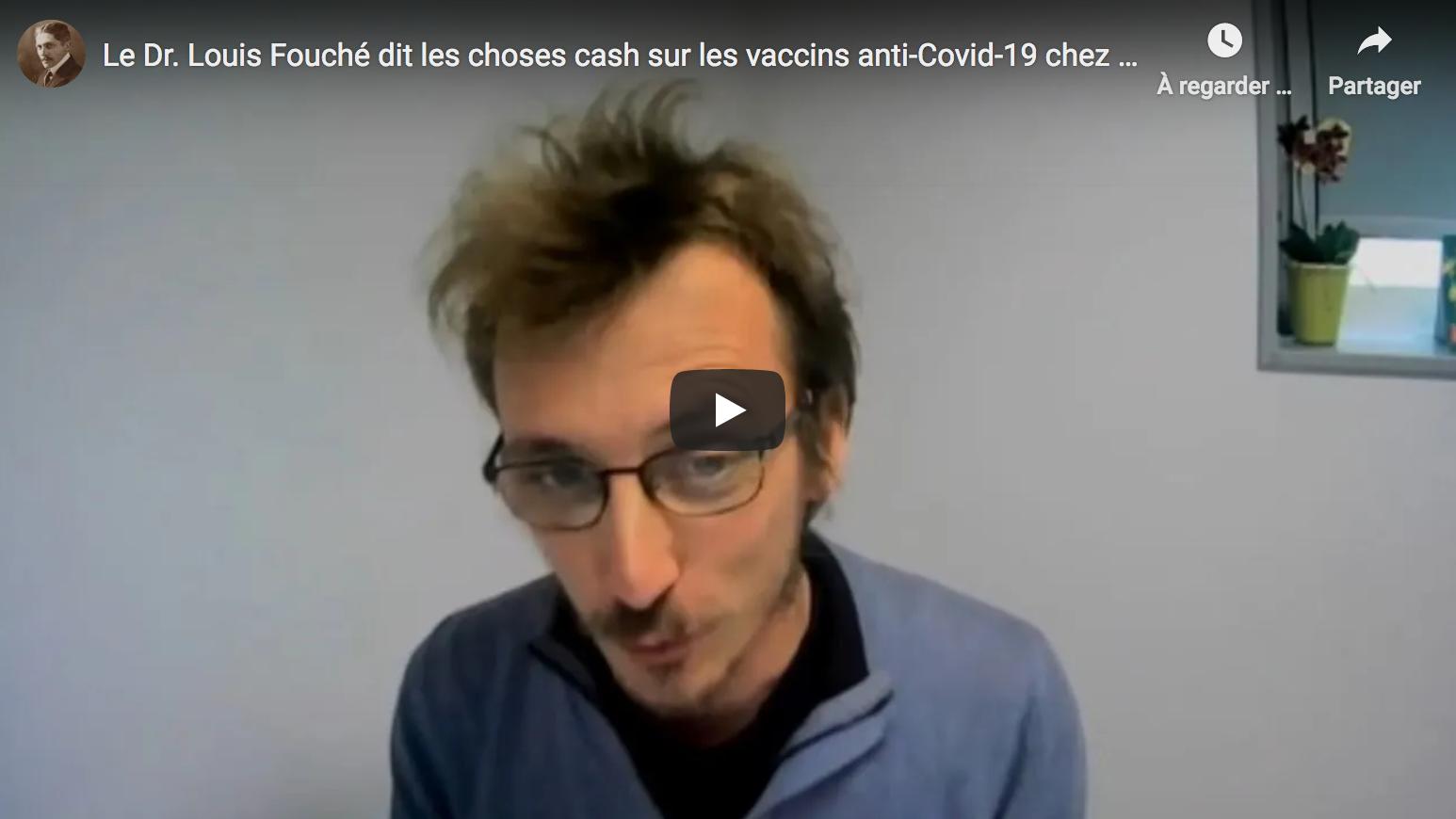 Le Dr Louis Fouché dit les choses cash sur les vaccins anti-Covid-19 (VIDÉO)