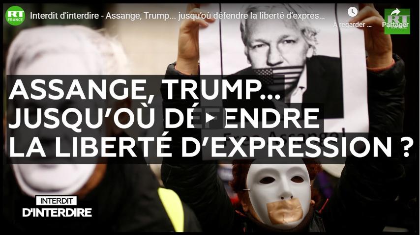 Assange, Trump… jusqu'où défendre la liberté d'expression ? (Interdit d'interdire)