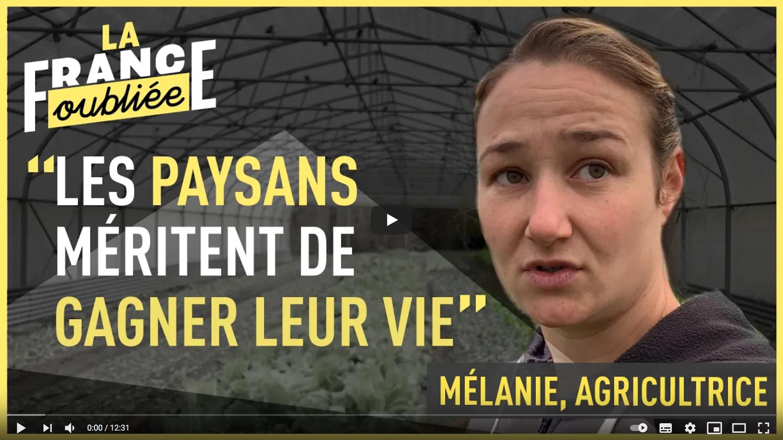 La France oubliée : Mélanie, agricultrice (RENCONTRE)