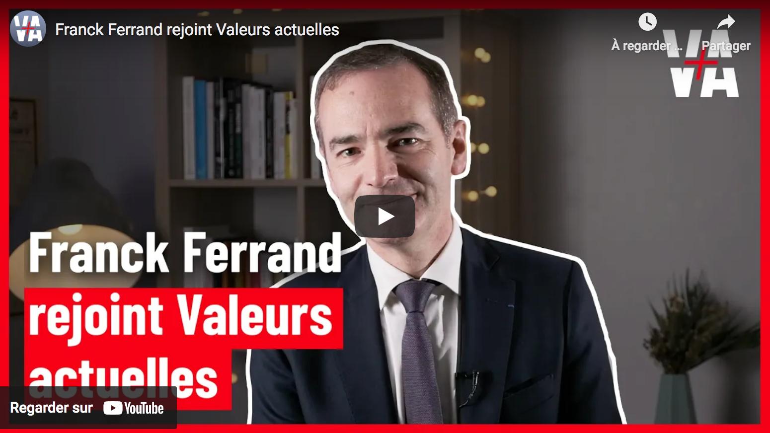 """Franck Ferrand rejoint """"Valeurs actuelles"""""""