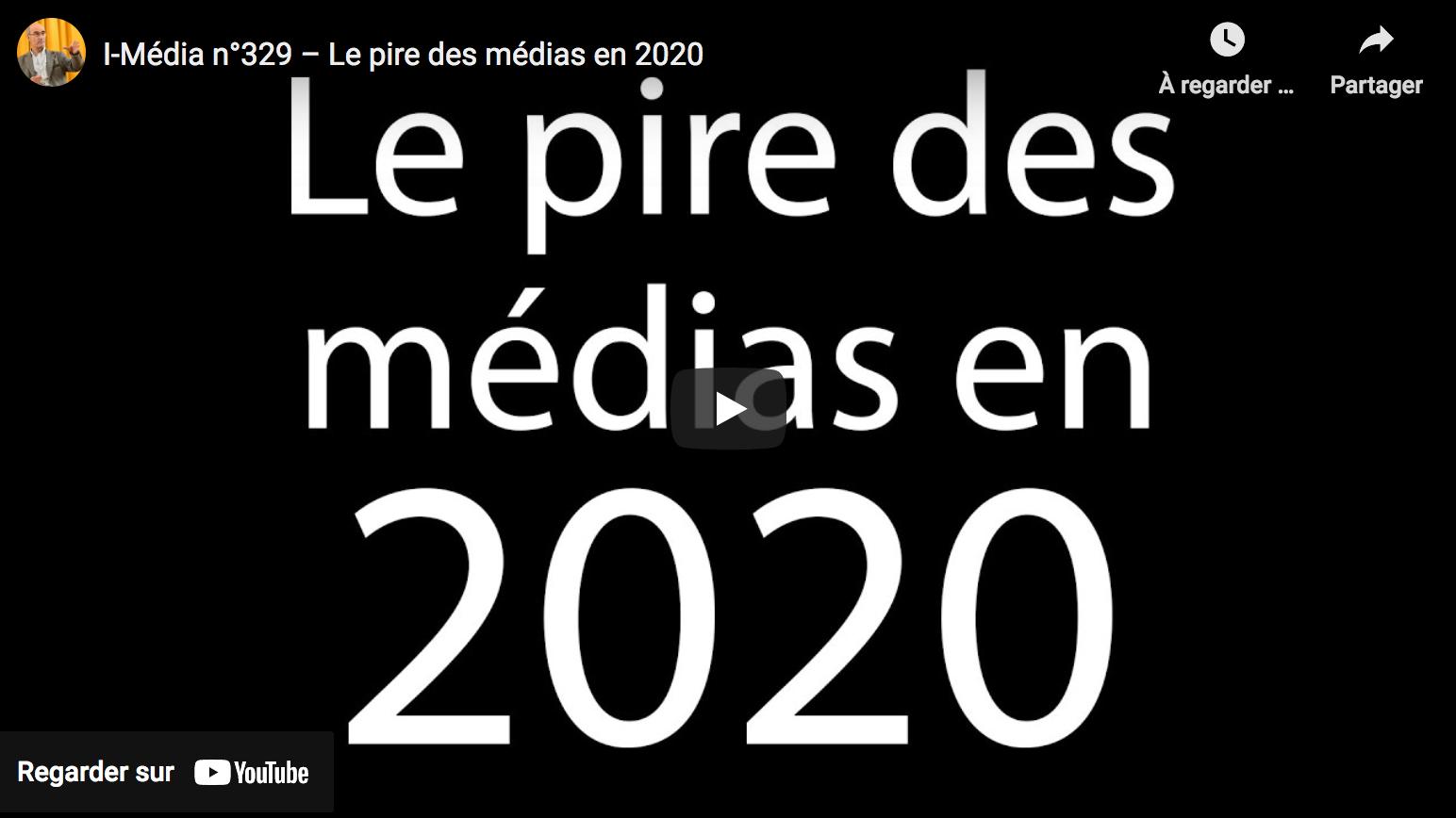 I-Média n°329 : Le pire des médias en 2020